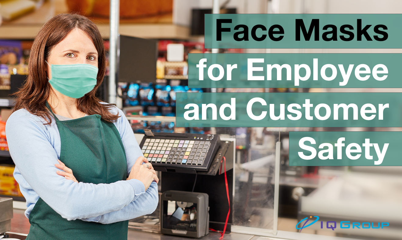 A Guide to Provide Face Masks for Employee and Customer Safety